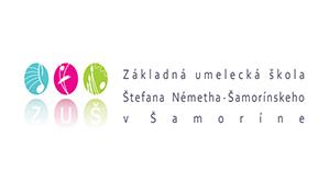 ZÁKLADNÁ UMELECKÁ ŠKOLA ŠTEFANA NÉMETHA-ŠAMORÍNSKEHO